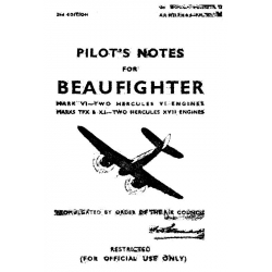 Beaufighter Mark VI-Two Hercules VI Engines & Marks TFx & XI-Two Hercules XVII Engines Pilot's Notes