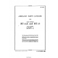 Consolidated Army Models BT-13A and BT-15 Navy Model SNV-1 Parts Catalog AN 01-50B-4 $19.95