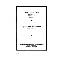 Continental A-50 Series 4 & 5 A-65 Series 1 & 3 A-75 Series 3 Operators Handbook 1939 $8.95
