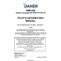Daher TBM-930 Airplane equipped with MOD70-0476-00 Pilot's Information Manual