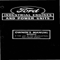 "Ford E ""134"" and D ""172"" Overhead Valve Four Cylinder Engines Owner's Manual $5.95"