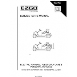 Ezgo Electric Powered Fleet Golf Cars & Personal Vehicles Service Parts Manual 602907