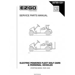 Ezgo Electric Powered Fleet Golf Cars & Personal Vehicles Service Parts Manual 28789-G01