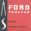 Ford Tractor Service Specifications 1962