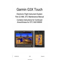 Garmin G3X Touch Electronic Flight Instrument System Part 23 AML STC Maintenance Manual 190-02472-02