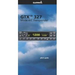 Garmin GTX 327 Mode A/C Transponder Pilot's Guide $2.95
