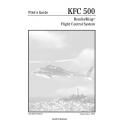 Bendix King KFC 500 Flight Control System Pilot's Guide 006-08750-0000