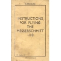 Messerschmitt 110 Instructions for Flying $2.95