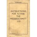 Messerschmitt 110 Instructions for Flying