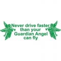 Never Drive Faster! Sticker/Decals!