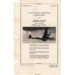 Boeing B-29 AND B-29A Army Pilot's Flight Operating Instruction AN 01-20EJA-1
