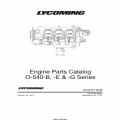Lycoming O-540-B, -E & -G Series Parts Catalog Part # PC-115-2 v2009 $19.95