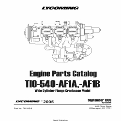 Lycoming TIO-540-AF1A, -AF1B Wide Cylinder Flange Crankcase Model Parts Catalog Part # PC-315-8 v2005 $19.95