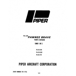 Piper Pawnee Brave Parts Catalog PA-36-285/300/375 $13.95 Part # 761-470