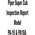 Piper Super Cub PA-18 & PA-18A Inspection Report  Part No.230-202