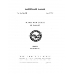 Pratt & Whitney Double Wasp (R-2800) CB Engines Maintenance Manual Part No. 166498 Revised December 1955 $19.95
