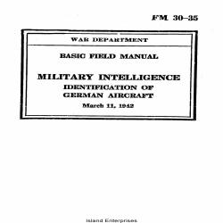 FM 30-35 Military Intelligence Identification of German Aircraft Basic Field Manual 1942