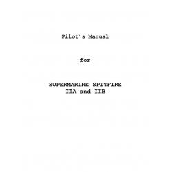 Supermarine Spitfire IIA & IIB Pilot's Manual