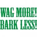 Wag More! BarkLess! Sticker/Decals!